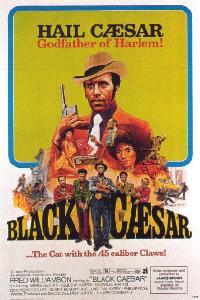 "Black Сaesar (фильм ""Чёрный Цезарь"")"