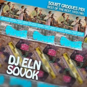 Микс из советского фанка/грува: DJ ELN — «SOVOK. Soviet Grooves Mix».
